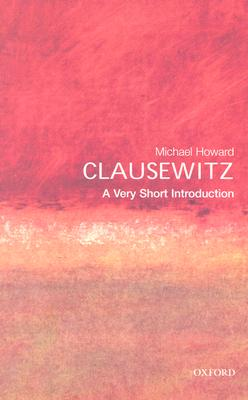 Clausewitz By Howard, Michael Eliot