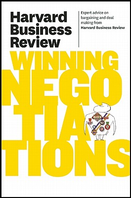 Harvard Business Review on Winning Negotiations By Harvard Business Review (COR)